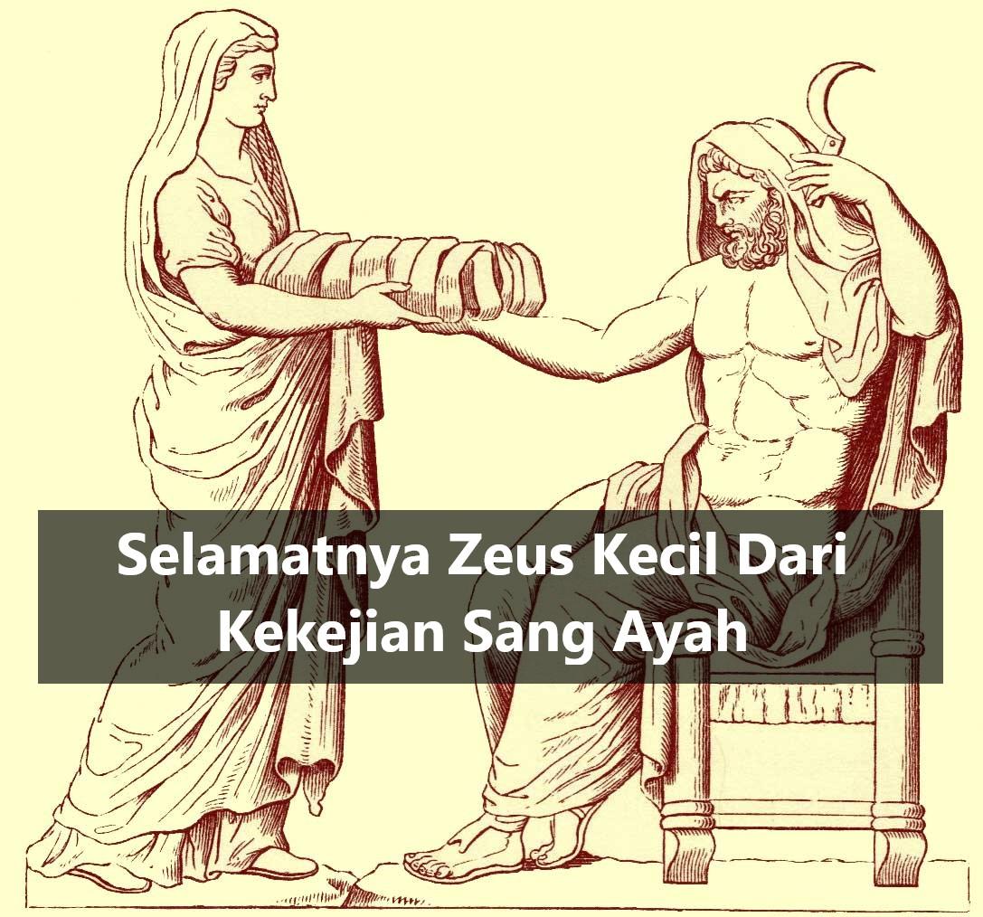 Selamatnya Zeus Kecil Dari Kekejian Sang Ayah